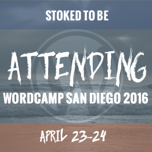 I'm attending WordCamp San Diego